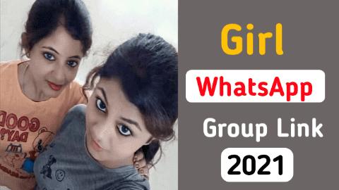 Girl WhatsApp group link : New Girl WhatsApp group join link 2021