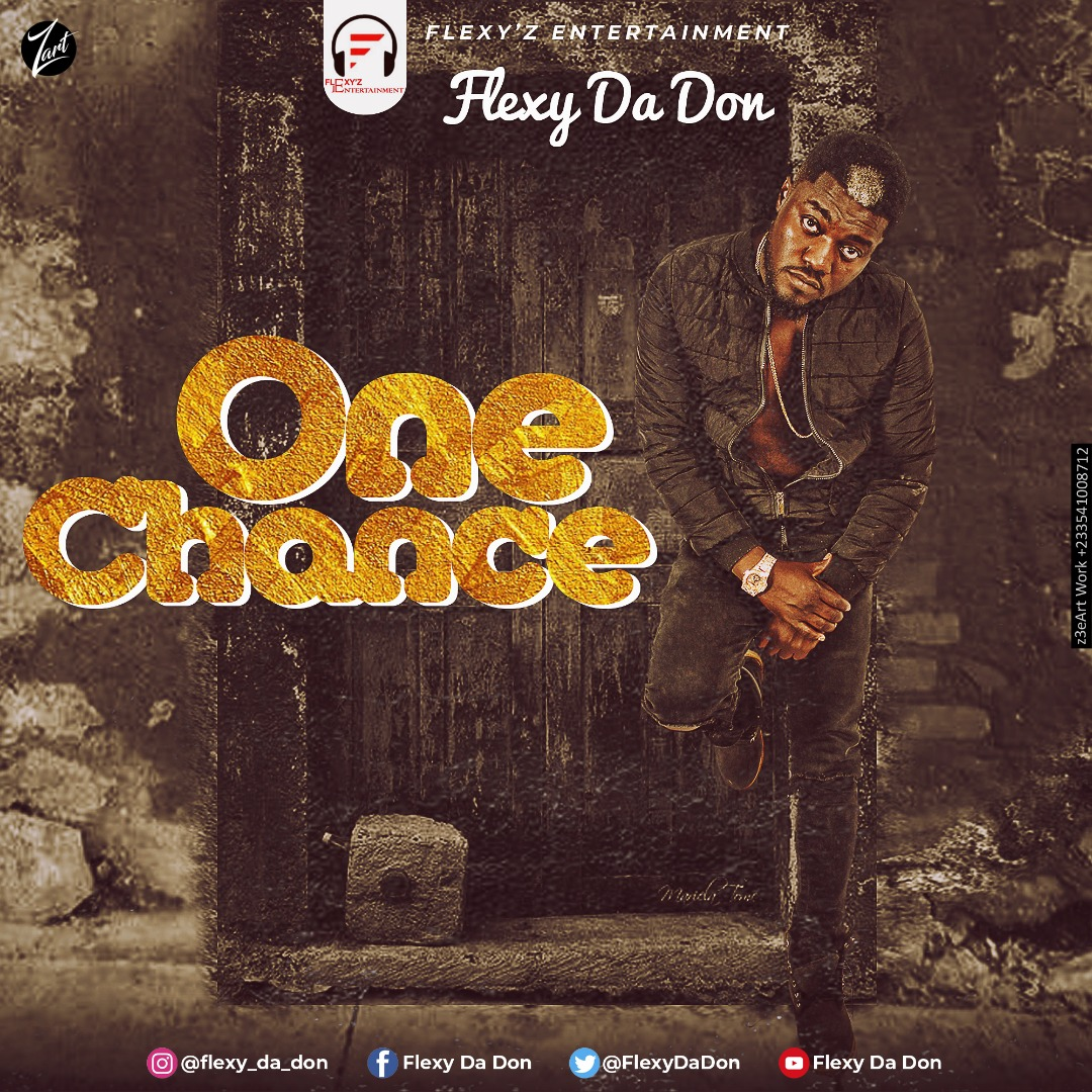 Flexy Da Don – One Chance (Prod. by Ceedi)