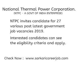 ntpc recruitment 2019 invites for 27 post government job vacancies.