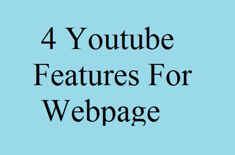 youtube webpage, youtube features, your youtube, history of youtube, hd videos, youtube videos, how to repeat youtube videos