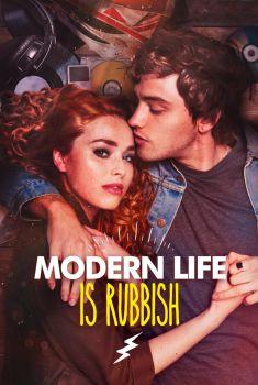 Modern Life Is Rubbish