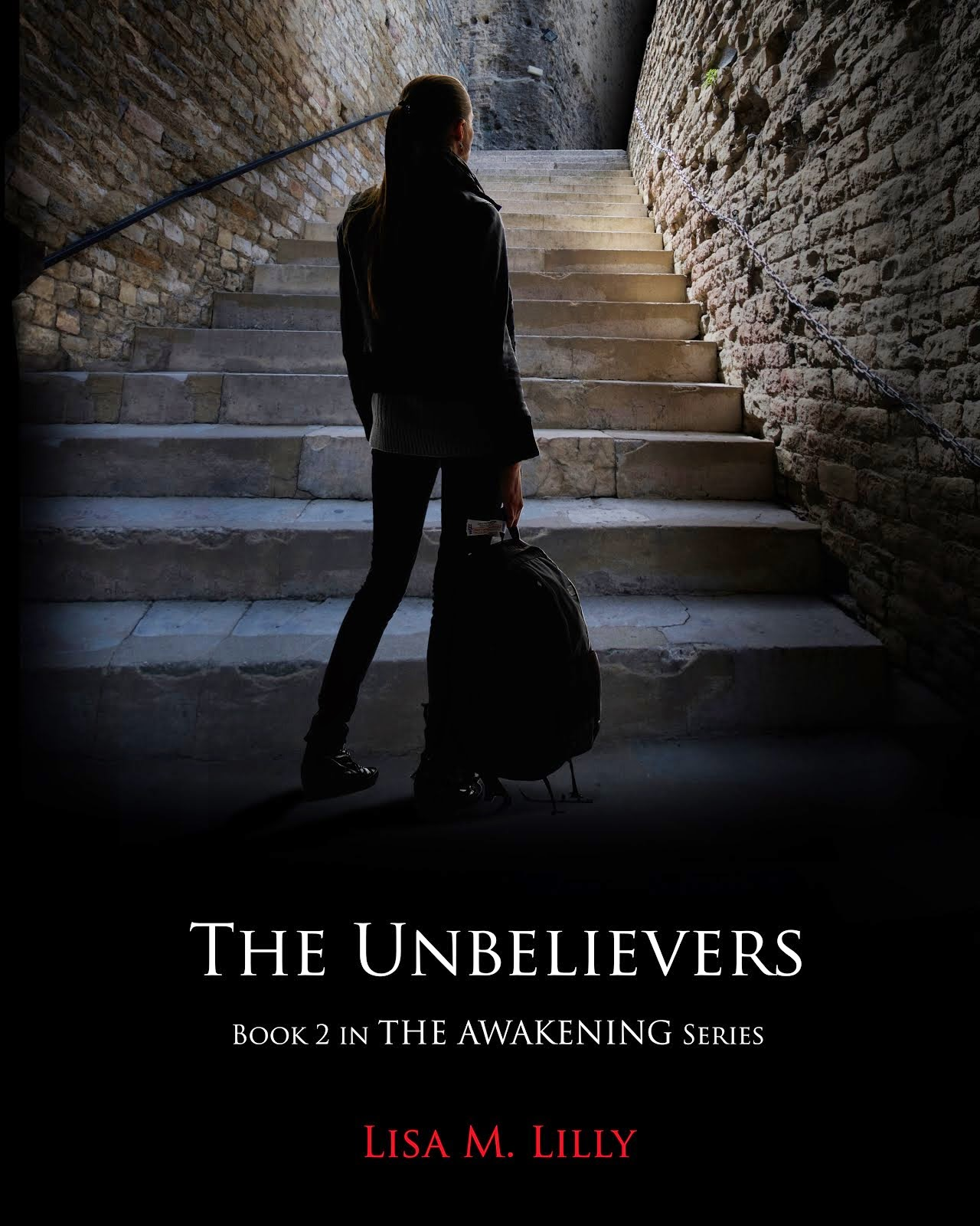 The Unbelievers, Book 2 in The Awakening Series