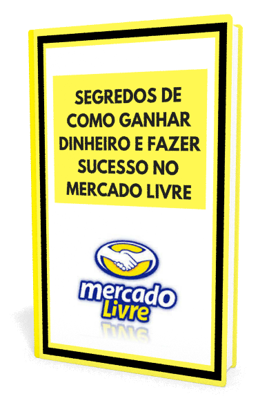 55369d79ac  SEGREDOS DE COMO GANHAR DINHEIRO E FAZER SUCESSO NO MERCADO LIVRE (Valor  de venda seria R 39