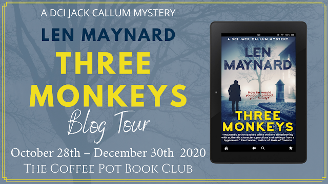 [Blog Tour] 'Three Monkeys' (DCI Jack Callum Mysteries Book 1) By Len Maynard #HistoricalFiction