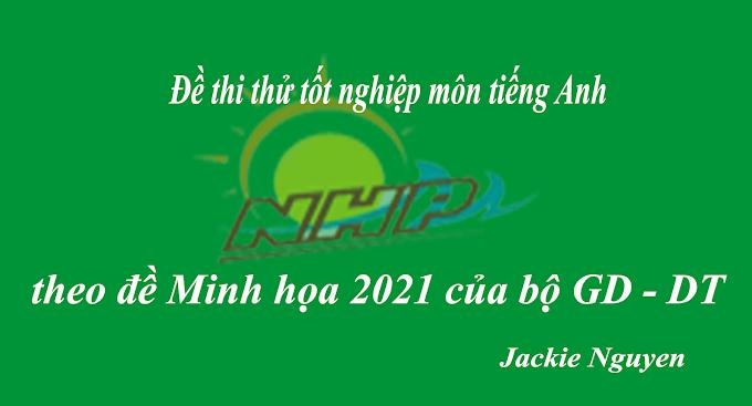 ĐỀ THI THỬ THPTQG NĂM 2021| Đề thi số 15