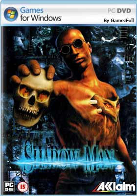 Shadow Man PC Full Español GOG