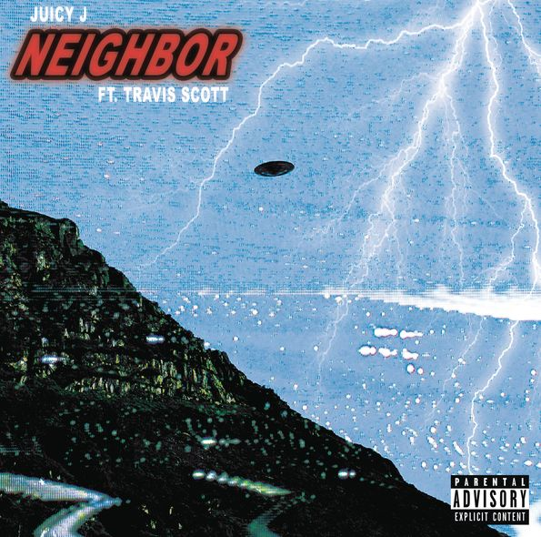 New Music: Juicy J – 'Neighbor' (Feat. Travis Scott)