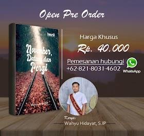 """Pre Order Buku """"November, Datang dan Pergi"""""""