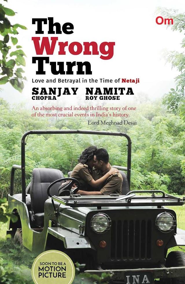 Netaji and INA Battles brought live through Sanjay Chopra and Namita Roy Ghose's Book