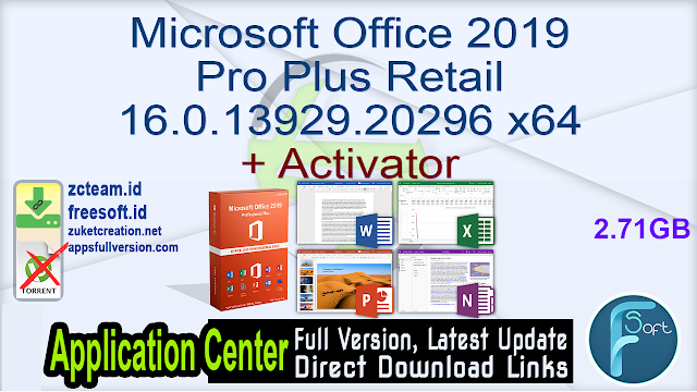 Microsoft Office 2019 Pro Plus Retail 16.0.13929.20296 x64 + Activator_ ZcTeam.id