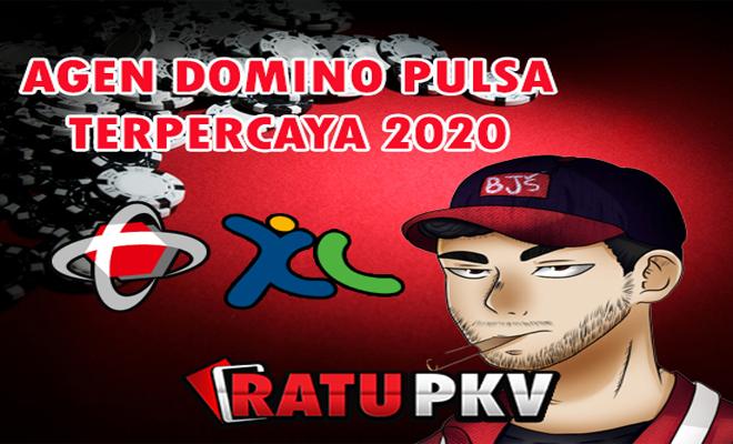 AGEN DOMINO PULSA TERPERCAYA 2020