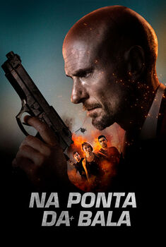 Na Ponta da Bala Torrent - WEB-DL 1080p Dual Áudio