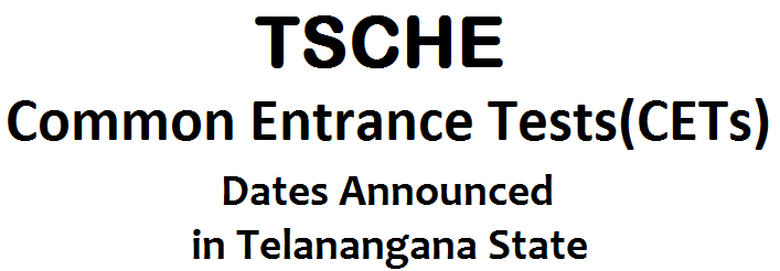 Telangana State Council of Higher Education(TSCHE) announced the Common Entrance Dates, CETs Dates, EAMCET, LAWCET,PGCET,ECET, ICET, PECET, PGECET,EdCET, GO.No.33 TSCHE to Conduct EAMCET 2015 and  Common Entrance Tests in TS and AP