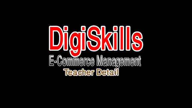 Digiskills E-Commerce Management Teacher Intro, Course Detail