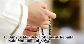 Banyak Membaca Shalawat Kepada Nabi Muhammad SAW merupakan salah satu amalan sunnah untuk menyambut maulid nabi