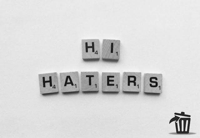 5 Alasan Haters Bisa Terlahir dan Berkeliaran Bebas