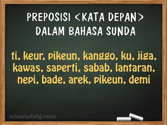 Fungsi dan Contoh Penerapan Preposisi Atau Kata Depan Bahasa Sunda dalam Kalimat