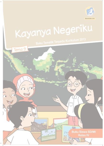 Buku Siswa Kelas 4 Kurikulum 2013 Revisi 2017 Semester 2 Tema 9 Kayanya Negeriku