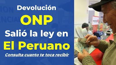 SALIO EN EL PERUANO Devolucion ONP quiénes podrán retirar 4300 de sus aportes #devolucionONP