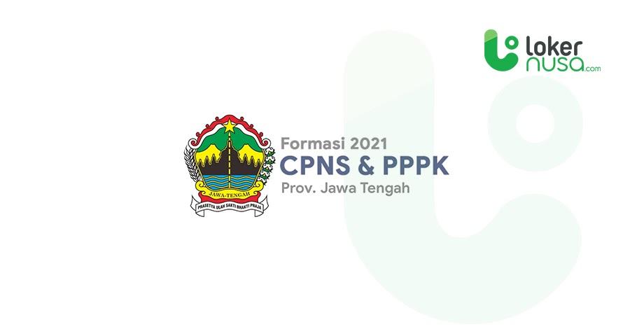 Daftar Lengkap Formasi CPNS 2021 - Jawa Tengah