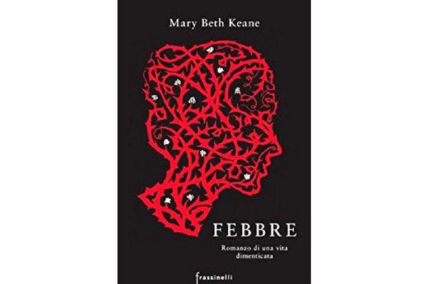 Febbre- Mary Beth Keane- Frassinelli