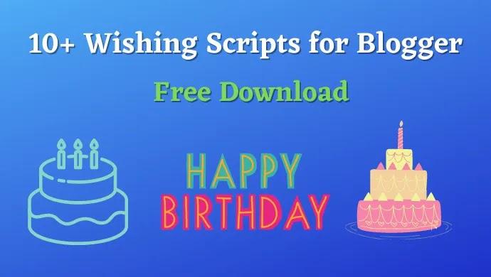 ১০+ব্লগারের জন্য ফেস্টিভাল উইশিং স্ক্রিপ্ট | 10+ Wishing Script For Blogger Free Download