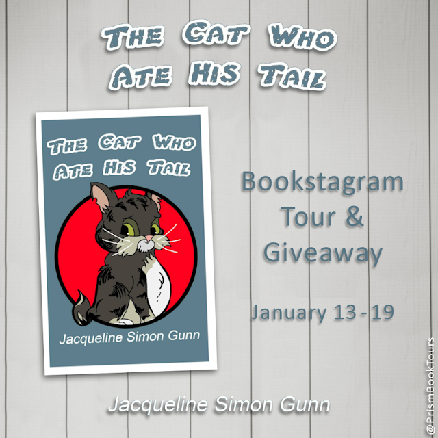 Check out the Bookstagram Tour for THE CAT WHO ATE HIS TAIL by Jacqueline Simon Gunn!