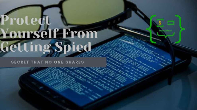 Secret To Avoid Getting Spied