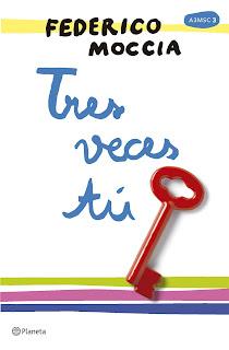 Tres veces tú Federico Moccia - reseña del libro