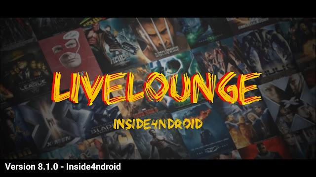 التحديث الجديد للعملاق live lounge 8.1.0 لمشاهدة القنوات و الافلام والمسلسلات