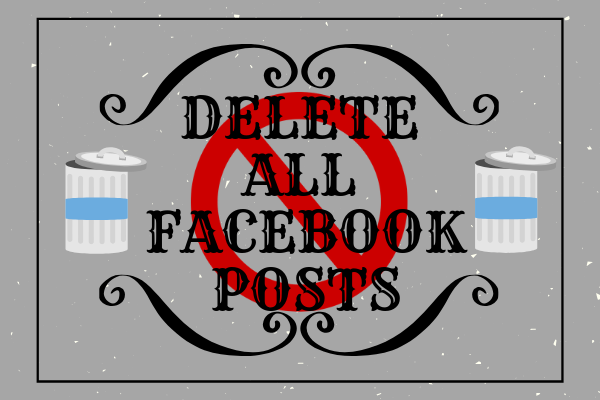Facebook Delete All Posts