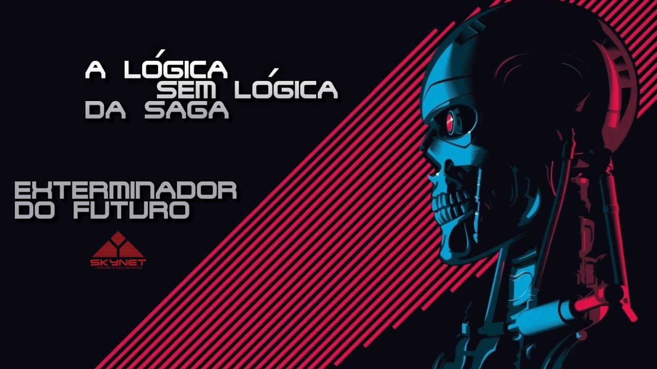 exterminador-do-futuro-saga-sem-logica
