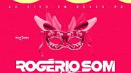 Rogério Som - Elétrico - Carnaval 2020