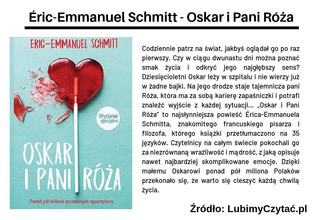 Éric-Emmanuel Schmitt - Oskar i Pani Róża, Topki, Marzenie Literackie