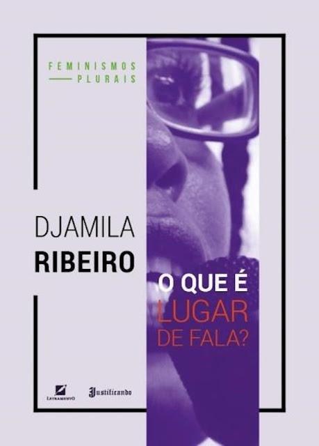 O que é lugar de fala - Djamila Ribeiro