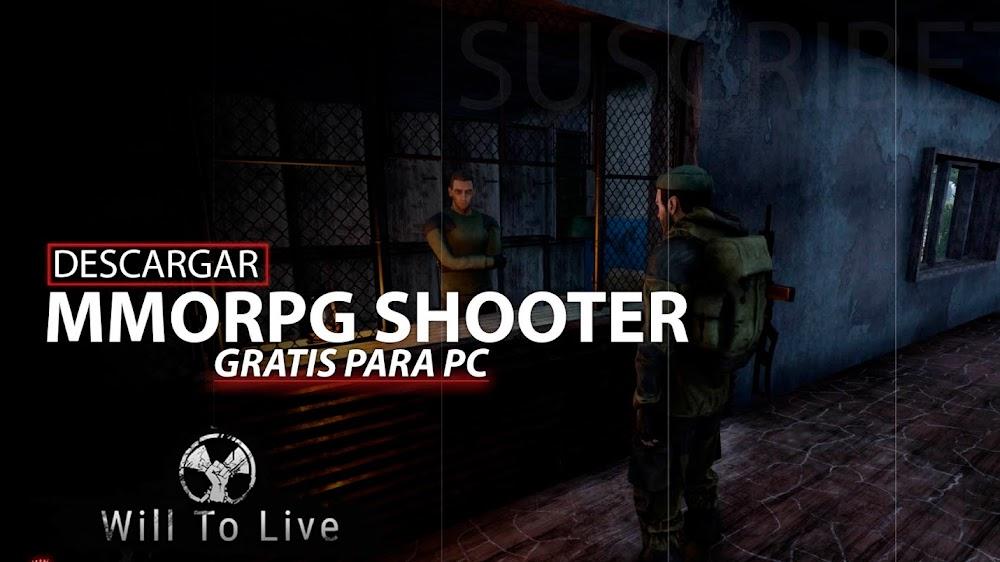 MMORPG Shooter, Descargar Will To Live Online para PC Gratis