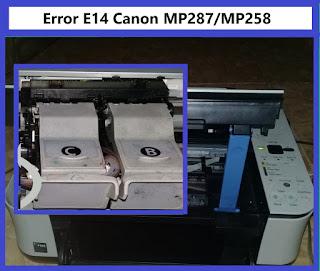 Cara Mengatasi Error E14 Canon MP287/MP258 Work 100%
