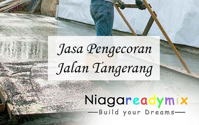 Harga Jasa Pengecoran Jalan Tangerang