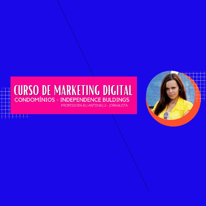 Curso de Marketing Digital para Condomínios - INDEPENDENCE BULDINGS BRAZIL