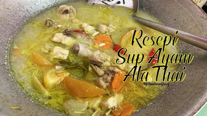 Resepi Sup Ayam Thai Cukup Masam Dan Pedas