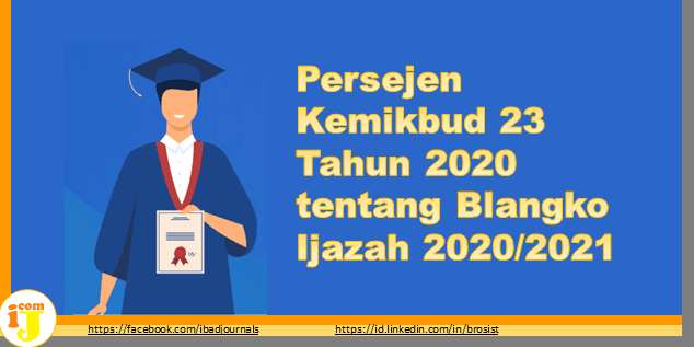 Persejen Kemikbud 23 Tahun 2020 tentang Blangko Ijazah 2020/2021