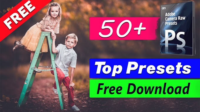 Free Download- 50+ Top Camera Raw Presets Pack by Shazim Creations