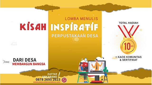 Lomba Menulis Kisah Inspiratif Perpustakaan Desa Total Hadiah Paket Buku Senilai 10 Juta Rupiah
