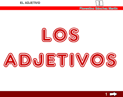http://www.ceiploreto.es/sugerencias/cplosangeles.juntaextremadura.net/web/curso_3/lengua/adjetivo_3/adjetivo_3.html