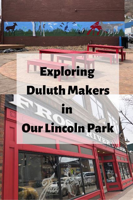 Exploring Duluth Minnesota Makers in Our Lincoln Park including Frost River, Bent Paddle Brewing, Duluth Pottery and Tile and more.