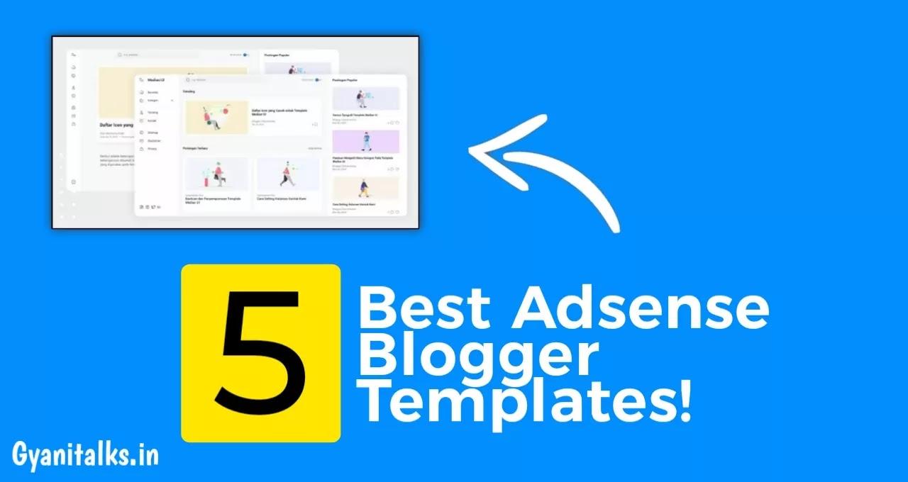 Best Adsense Blogger Templates