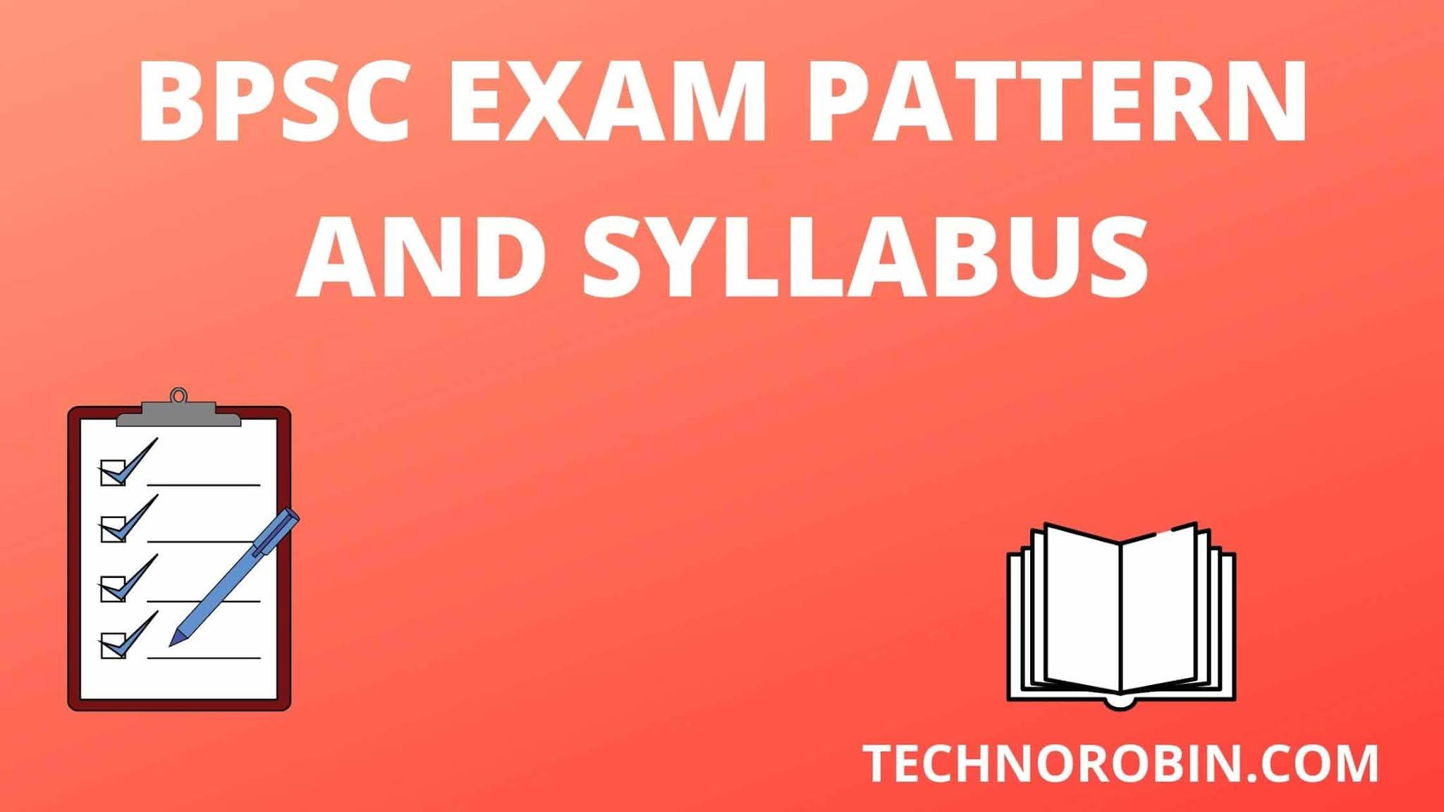 BPSC exam syllabus 2020- Exam Pattern and Syllabus