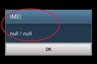 Cara Memperbaiki IMEI Null, Invalid IMEI dan IMEI Hilang di Android