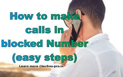 How to call on block number, using phone in easy steps