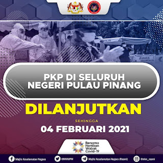 PKP Di Negeri Pulau Pinang Dilanjutkan Sehingga 4 Februari 2021